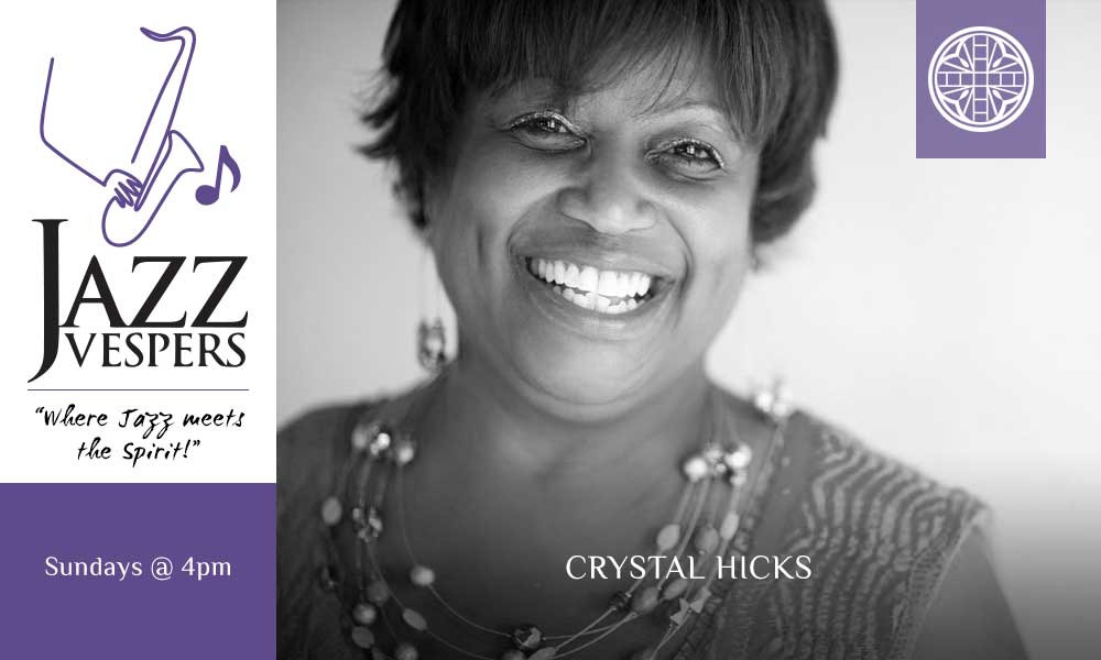 Jazz Vespers Crystal Hicks